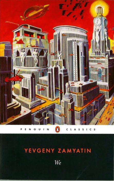 We by Yevgeny Zamyatin (List of best dystopian novels)
