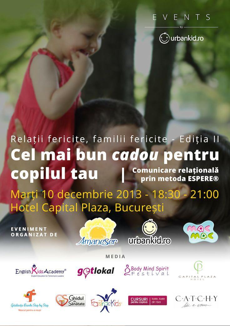 Cel mai bun cadou pentru copilul tău - București – 10 decembrie 2013 – a doua întâlnire dedicată părinților care doresc să învețe să comunice relațional și eficient cu cei mici – prin metoda ESPERE® – metodă creată de celebrul Jacques Salomé.
