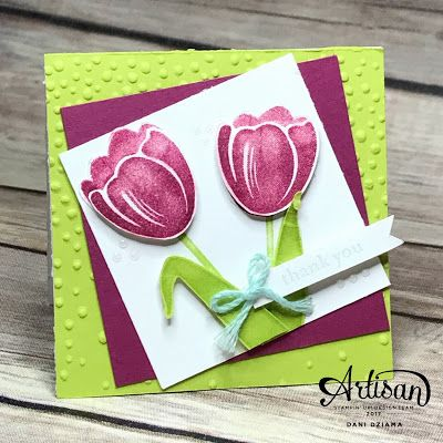 Dani's Thoughtful Corner: Stampin' UP! Artisan Design Team Blog Hop- Tranquil Tulips, Hostess Display Stamper Day 2