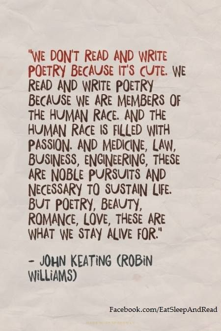 Dead Poet's Society, the first film I saw after learning how to truly appreciate film.