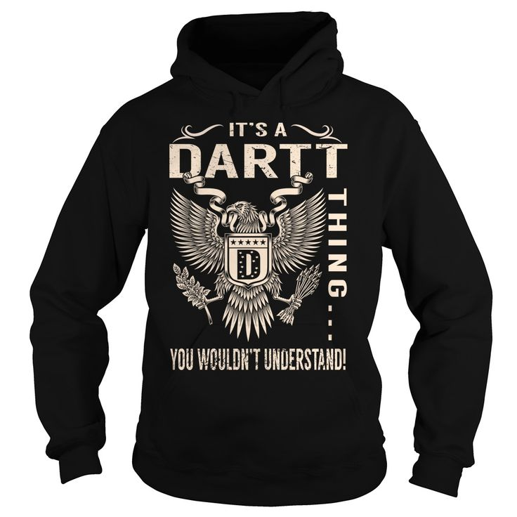 Its a DARTT Thing You Wouldnt Understand - Last Name, Surname T-Shirt (Eagle)