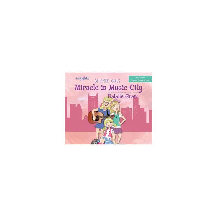 Miracle in Music City (Unabridged) (CD/Spoken Word) (Natalie Grant)