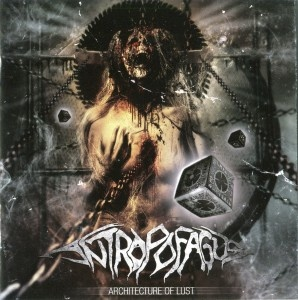 ANTROPOGAFUS - Architecture Of Lust (2012) | Putridzone - Only brutal