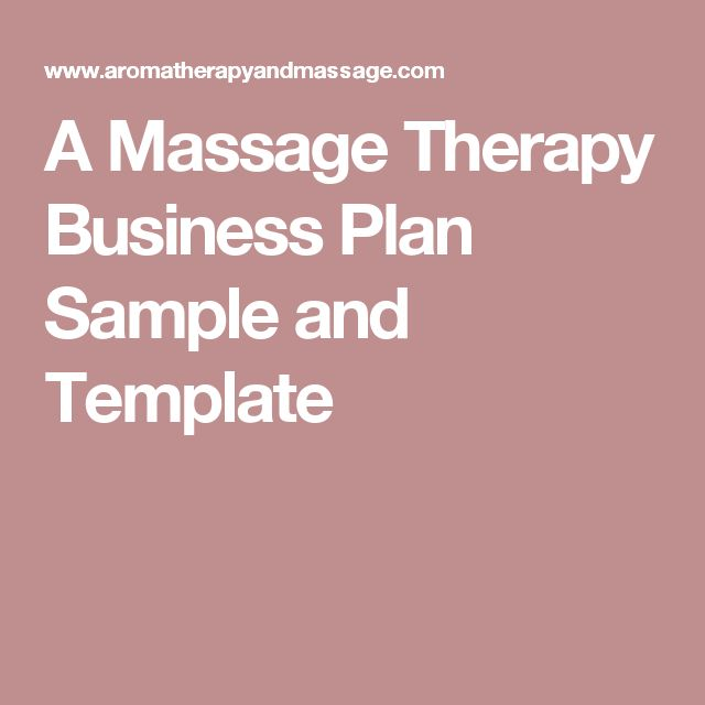 A Massage Therapy Business Plan Sample and Template                                                                                                                                                                                 More