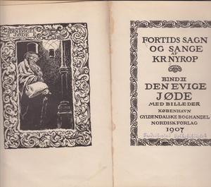 """""""Den evige jøde - Fortids sagn og sange bind 2"""" av Kristoffer Nyrop"""