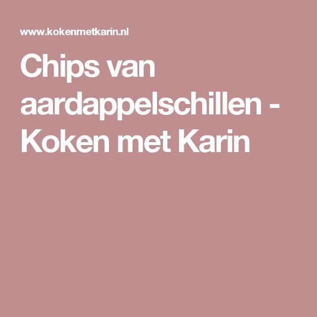 Chips van aardappelschillen - Koken met Karin