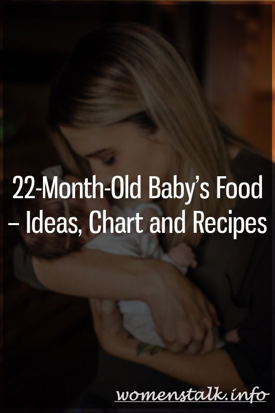 22-Month-Old Baby's Food – Ideas, Chart and Recipes – Just For Parents – # 22 …  – Pregnancy Calculator