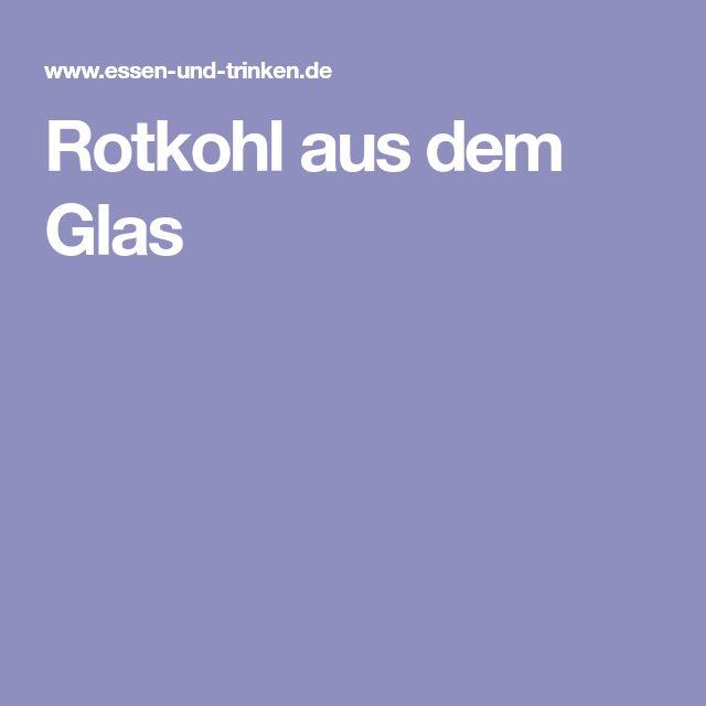 Rotkohl aus dem Glas