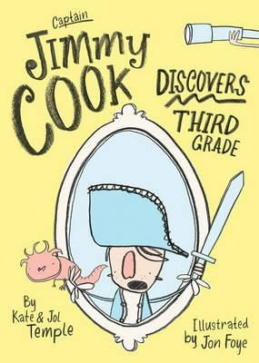Captain Jimmy Cook Discovers Third Grade by Kate and Jol Temple