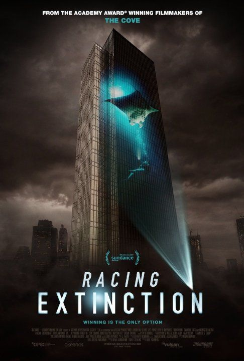 racing extinction - a documentary that follows undercover activists trying to stave off a man-made mass extinction