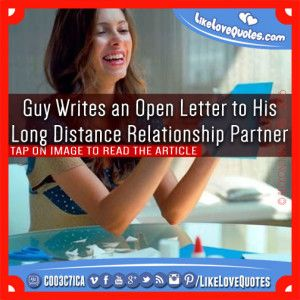 Guy Writes an Open Letter to His Long Distance Relationship Partner