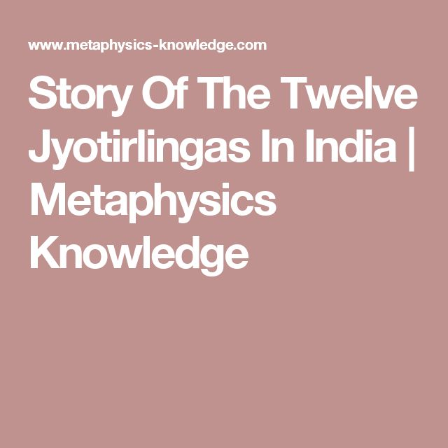 Story Of The Twelve Jyotirlingas In India | Metaphysics Knowledge