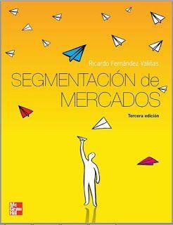 Libros de Economia (Micro y Macroeconomia): LIBRO: SEGMENTOS DE MERCADO (Ricardo Fernandez)
