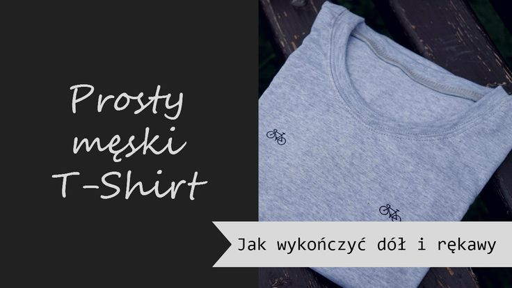 Prosty męski T-shirt/Simple men T-shirt  #dresowkapl #szyjemyzdresowkapl #diy #inspiracje #szyjemy #sewing #inspirations