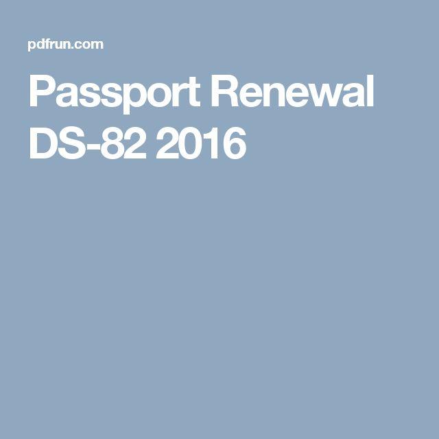 Passport Renewal DS-82 2016