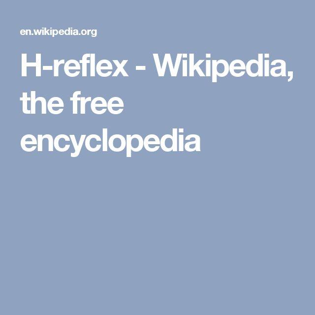 H-reflex - Wikipedia, the free encyclopedia