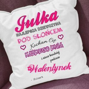 Poduszka - Prezent dla dziewczyny na Walentynki - Trafiony prezent