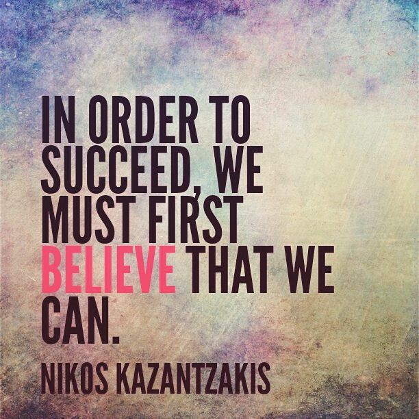"""""""In order to succeed, we must first believe that we can."""" - Nikos Kazantzakis. For more inspirational business quotes, follow us on instagram: http://bit.ly/Splashstagram"""