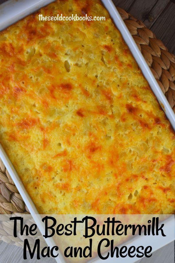 Buttermilk Mac And Cheese In 2020 Buttermilk Recipes Good Macaroni And Cheese Recipe Best Macaroni And Cheese