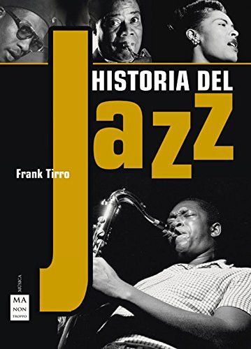 Historia del Jazz : Frank Tirro (Spanish Version)