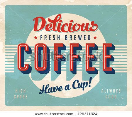 Vintage sign - Fresh Brewed Coffee - Vector EPS10. Grunge effects can be easily removed for a brand new, clean sign. - stock vector