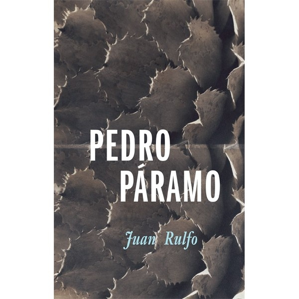 time and death in the novel pedro paramo by juan rulfo Pedro páramo is a novel written by juan rulfo about a man his family prays for him after his death to help shorten his time in purgatory pedro himself does.