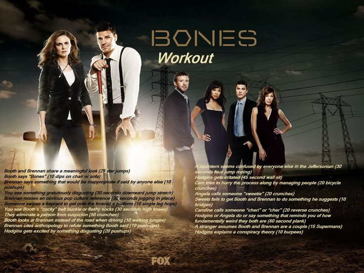 Bones tv show workout! I've seen a lot of these for different shows so I came up with this one for Bones! #bonestvshow