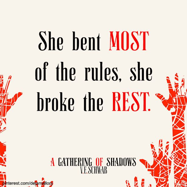 """(dejamallory)From """"A Gathering of Shadows"""" by V.E. Schwab Tags: ADSOM , AGOS , A Darker Shade of Magic , Victoria Schwab quotes, books, #book #quotes #bookquotes"""