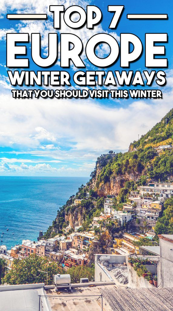 Top 7 Europe Winter Getaways that You Should Visit this Winter