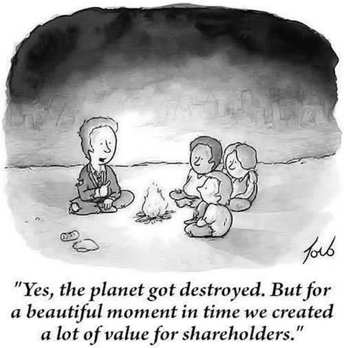 Yes, the planet go destroyed. But for one beautiful moment in time we created a lot of value for shareholders