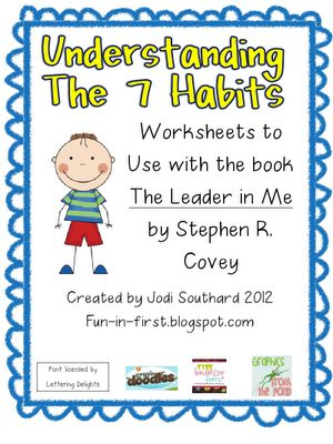 activities to help students understand the seven habits (the leader in me)