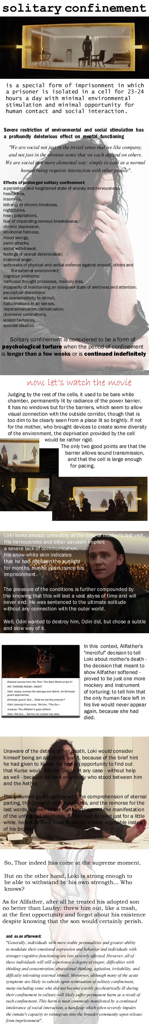 On the imprisonment of Loki and how psychologically damaging Odin's punishment is. - WOW this is some hardcore fangirl analysis. I love it. Prepare for major Loki feels