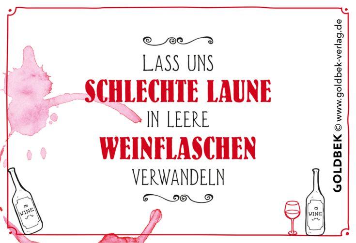 Postkarten - Humor. Lass uns schlechte Laune in leere Weinflaschen verwandeln!