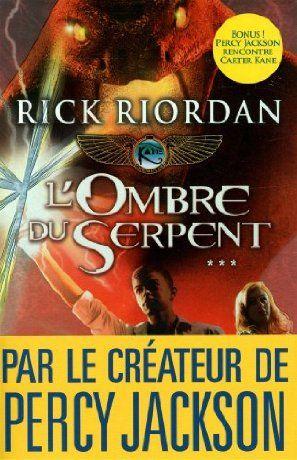 L'ombre du Serpent, Rick Riordan. (Pour lire le résumé: double clique sur l'image).