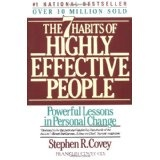 The 7 Habits of Highly Effective People (Paperback)By Stephen R. Covey