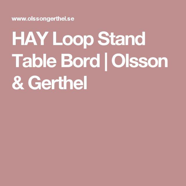 HAY Loop Stand Table Bord   Olsson & Gerthel
