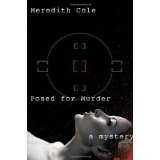 Posed for Murder (Hardcover)By Meredith Cole