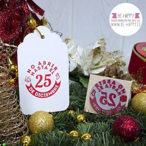 "Sello ""No abrir hasta el 25 de Diciembre"". € 7.50. www.be-happy.es. #sellosdecaucho #rubberstamp #design #decoracion #handmade #stamp #stamps #sellodecaucho #scrapbooking #scrap #scrapbook #DIY"
