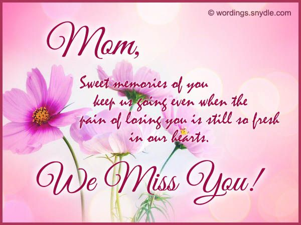 miss you mom Google Search Birthday message for mother
