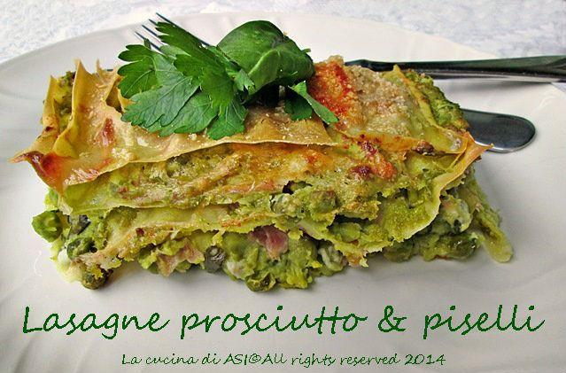 Oggi lasagne prosciutto piselli, un nuovo primo per me dal gusto fresco e delicato. Ricetta lasagne prosciutto piselli al forno