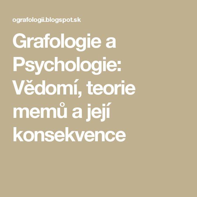 Grafologie a Psychologie: Vědomí, teorie memů a její konsekvence