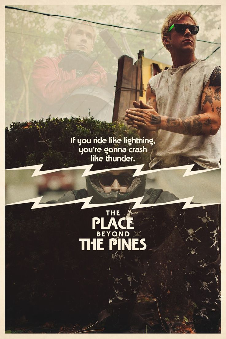 The Place Beyond the Pines, one of my most favorite movies.