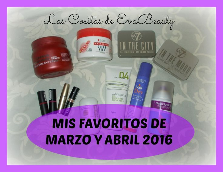 Ya tenéis en el #blog mis #favoritos de marzo y abril #lascositasdeevabeauty #blogger #beautyblogger #beautyblog #Deliplus #Mercadona #Essence #W7 #Beautyformulas #Avon #Nyx #swatches #corporal #reafirmante #pelo #cabello #peloteñido #labiales #uñas #exfoliante #pies #ojos #paletasombras #sombras