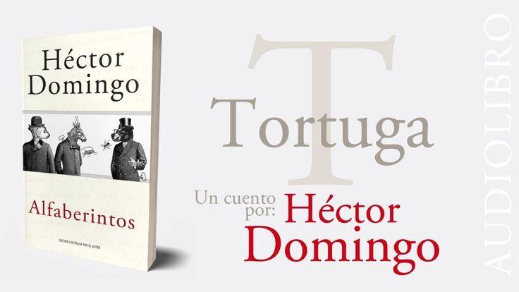 ALFABERINTOS, audiolibro | T de Tortuga, por Héctor Domingo.