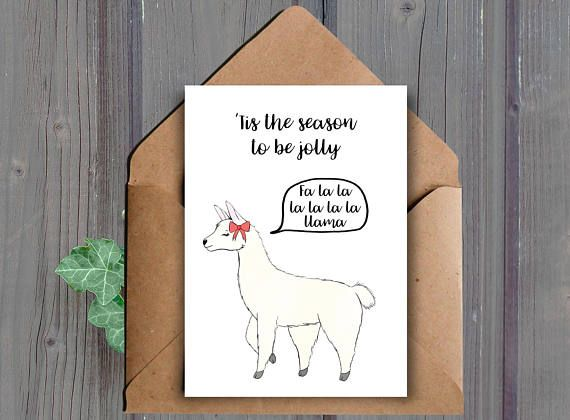 Tis the season to be jolly, fa la la la la la la Llama A printable Christmas card featuring a Llama  This listing is for a DIGITAL DOWNLOAD of the above card. (No physical item will be shipped to you)  ★ WHAT YOU WILL RECEIVE: ★ You will receive the following two files (one JPEG and one PDF):  -One high resolution (300 dpi) 8.5x11 inch JPEG file that cuts to 10x7 inches and 5x7 inches when folded (fits into an A7 envelope)  -One high resolution (300 dpi) 8.5x11 inch PDF file that cuts to…
