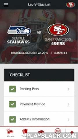 Levi's Stadium App  Android App - playslack.com ,  Levi's® Stadium App: Your Smartest Venue ConciergeThe Levi's® Stadium app is a smart, in-venue concierge app that gives you access to everything you need at the venue, exactly when you need it, regardless of your seat location. Enter the stadium with mobile tickets and parking passes and be guided to your seat with turn-by-turn directions. Order food, drinks and merchandise and have it delivered directly to your seat within minutes, or, be…
