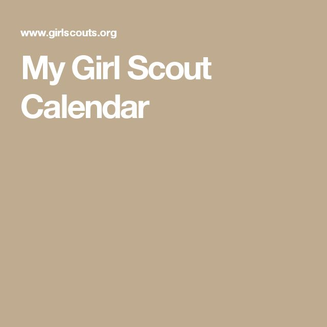 My girl scout calendar brownie girl scouts pinterest for Girl scout calendar template
