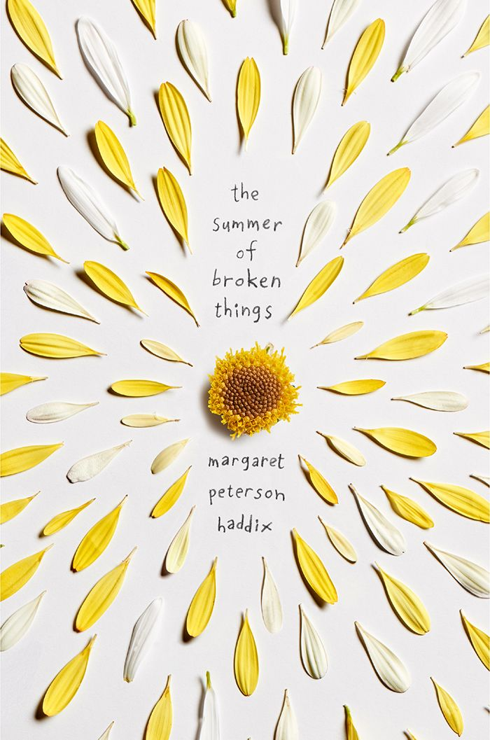 Cover Reveal: The Summer of Broken Things by Margaret Peterson Haddix - On sale April 10, 2018! #CoverReveal