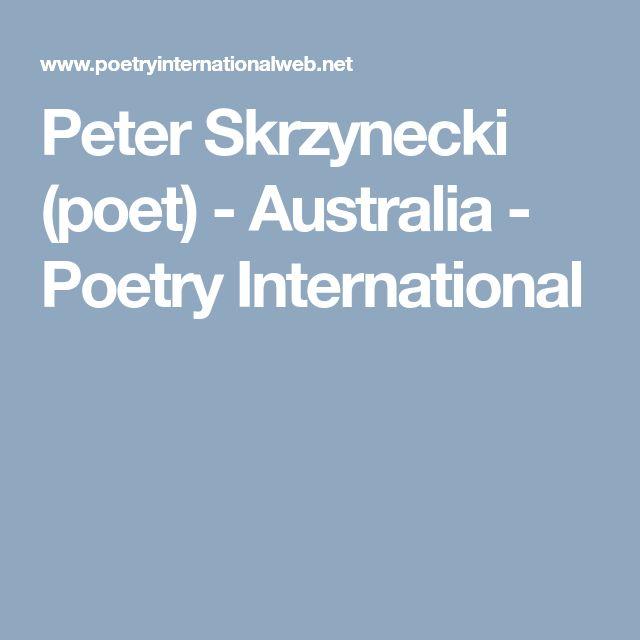 Peter Skrzynecki (poet) - Australia - Poetry International