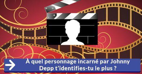 À quel personnage incarné par Johnny Depp t'identifies-tu le plus?